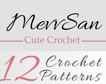 Any 12 Crochet Patterns