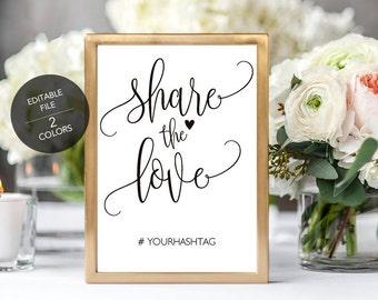 Wedding Hashtag Sign, Social Media sign,Instagram sign,  Share the Love calligraphy sign, Wedding printable sig,. PDF Edit in Adobe Reader.