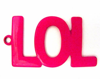 Metal Enamel LOL Pendant in Hot Pink - Destash - Keychain - Large Focal - Acronym - Laugh Out Loud - Jewelry Making Supply