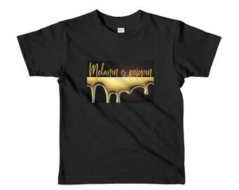Short sleeve kids t-shirt-Melanin is poppin