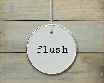 Giant flush round hang tag sign 10 inches