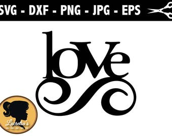Love SVG, Love Vector Art Clipart SVG files for Silhouette Cameo or Cricut, vector, svg dxf eps, jpg,png
