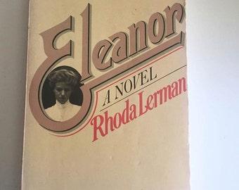 Eleanor : A Novel by Rhoda Lerman (1979, Hardcover)