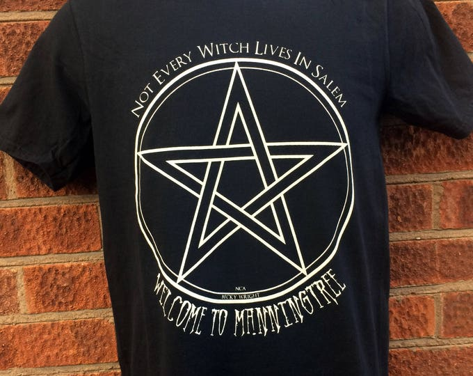 not every witch lives in Salem, this shirt was made in conjunction with Becky Wright for her horror novel Daughters of the Oak