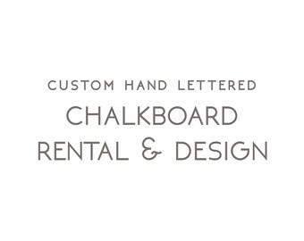 Custom Hand Lettered Chalkboard Rental & Design