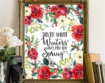 Lovely Silver White Winters That Melt Into Spring, Winter Print, Winter Printable, Winter  Quote