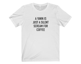 Yawn T Shirt