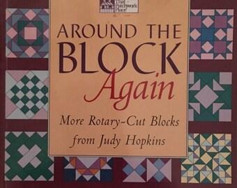 Around the Block Again More Rotary-Cut Blocks from Judy Hopkins
