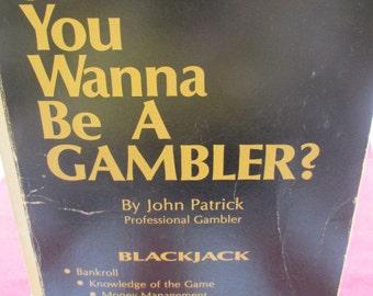 "Gambling: ""So You Want to Be a Gambler (Blackjack)"" by John Patrick"