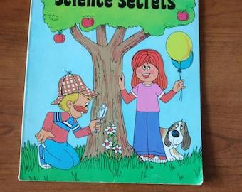 Science Secrets written by Robert Robin Supraner illustrated by Renzo Barto from Trolls Associates 1981 children's vintage school books