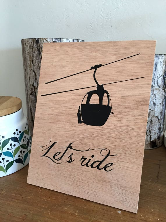 Plank wood silkscreened let's ride