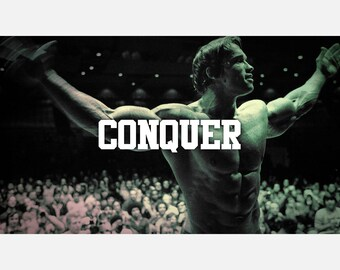 Arnold Schwarzenegger Conquer Muscle Bodybuilding Poster or Canvas