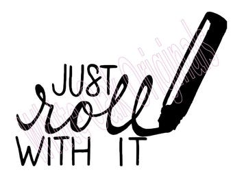 Roll with It, Essential Oil svg