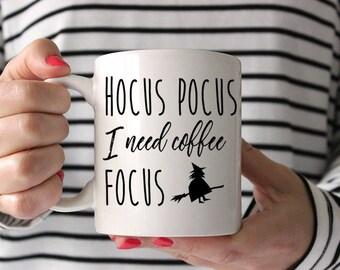 Halloween Coffee Mug Witch Mug, Hocus Pocus I Need Coffee to Focus Mug, Funny Mug Gift, Halloween Mug, Ceramic Mug Coffee Lover Gift
