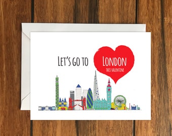 Let's Go To London This Valentine Blank greeting card, Holiday Card, Gift Idea A6