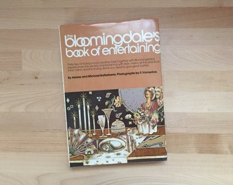 Vintage 1976 Bloomingdale's Book of Entertaining, Ariane Michael Batterberry Federated Dept Parties Hosts Hostess James Beard Madhur Jaffrey