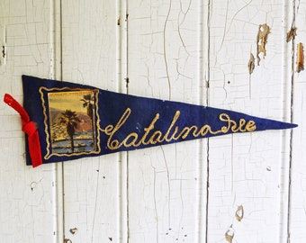 Rare 1930s Catalina Island California Souvenir Pennant - Felt Travel Pennant - Beach House Decor, Gift for Boater, Vintage Camper Decor
