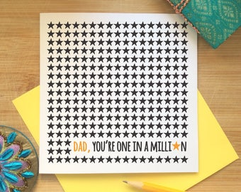 Card for Dad, One in a Million, Stars, Father's Day Card, Thank You, Best Dad, Perfect Dad, Special Dad, Happy Birthday, Fun, Modern, Bold,