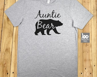Auntie Shirt, Auntie Bear T Shirt , Unisex Cotton Tee - Aunt Bear Shirt - Gift For Her ,Wife,Family,Auntie,Aunt