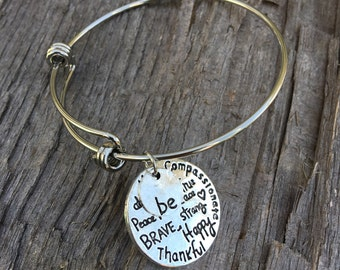 BE... Inspirational Bangle Bracelet | Motivational Bangle | Christian Gift | Gift for Her | Kind | Compassionate | Thoughtful Brave Strong