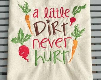 Kitchen Towel - A Little Dirt Never Hurt