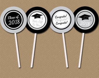 Printable Graduation Party Decorations Silver and Black, Graduation Printables, Graduation Cupcake Toppers, Class of 2018 Party Ideas G2