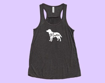 "Labrador ""Mama"", Fit or Flowy TANK"