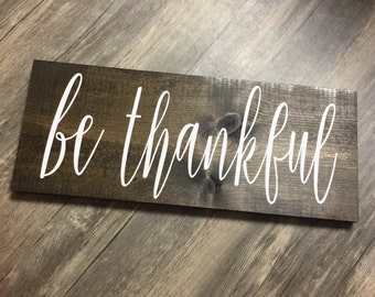 Rustic Be Thankful Sign