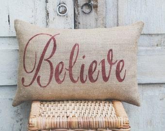 Believe Pillow burlap pillow fabric pillow  red letters Decor Pillow Believe Christmas Pillow 15x10 accent pillow