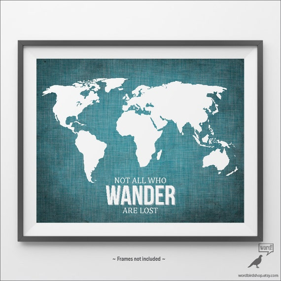 Blue world map poster not all who wander are lost turquoise blue world map poster not all who wander are lost turquoise wall art map of the world map print travel map print teal wall art travel gifts gumiabroncs Image collections