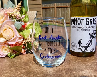 godmother gift // godmother wine glass // godmother // fairy godmother // only the best aunts get promoted to godmothers // baptism gift