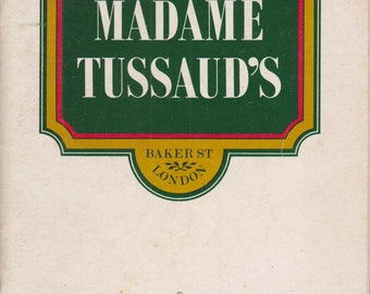 Madame Tussand's Baker St London   (Staple bound Booklet , Travel, London, England) 1977