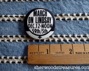 1970 New York March On Lindsay NOW Rights  Women's Rights Cause Button Vintage  Pinback Equality PRO CHOICE