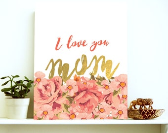 Mothers Day Printable, I love you Mom, Love you Mom, Mom Gifts Mother Day, Mom Gifts, Mother Quotes, Mothers Day Gift, Gifts For Mom, Love