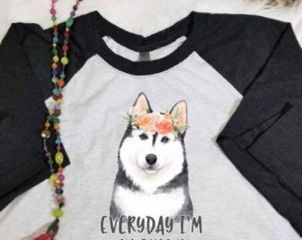 Siberian Husky Shirt, Husky Mom, I'm A Little Husky ,Husky Lover , Fur Mama, Dog Lover ,Dog Gift ,Dog Trainer , Pet Lover