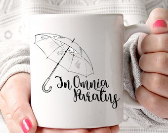 In Omnia Paratus | Ready for Anything | Latin |Quote | Inspirational | Gilmore Girls Coffee Mug