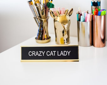 Office Signs, Funny Desk Signs, Home Office, Cat Gifts, Teacher Gifts, Mother's Day Gift, Laser Engraved Gifts, Gifts for Her, Boss Gifts