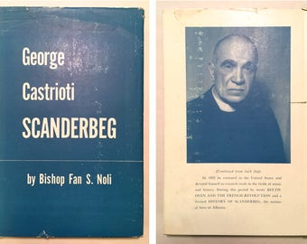 George Castrioti Scanderbeg 1405-1468 by Bishop Fan S. Noli (1947 Hardcover w/ DJ) Christian Europe, Albanian nobleman, Military Commander