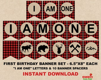 Lumberjack First Birthday Banner, I Am One Banner Printable, Buffalo Bunting Banner, High Chair Banner, INSTANT DOWNLOAD, A62
