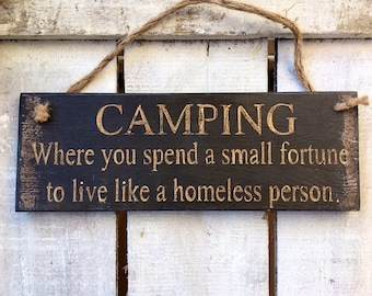 Camping Sign. Funny Sign. Camping Decor. Camping Gift. Funny Gift. Adventurers Gift. Travellers Gift. Explorers Gift.
