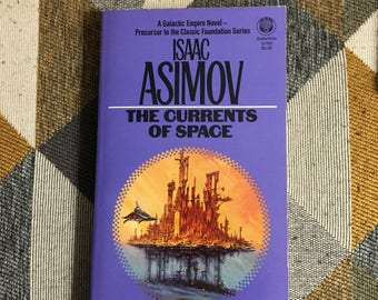 Vintage 1984 The Currents of Space Isaac Asimov Paperback Book