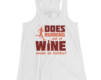 Does Running Out of Wine Count as Cardio? - Women's Flowy Racerback Tank
