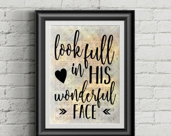 Look Full In His Wonderful Face Digital Hymn Print