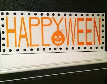 Happy Halloween typography hand paninted Sign