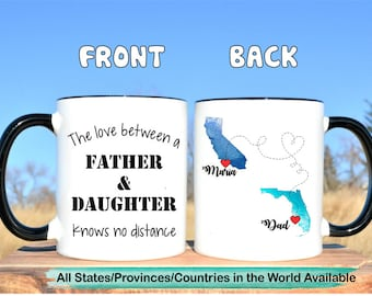 The love between a father and daughter knows no distance,distance mug,dad's mug,gift for dad,long distance daughter and dad,mug for dad,mug