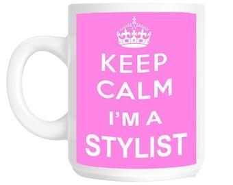 Keep Calm I'm a Stylist Gift Mug shan748