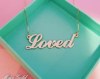Name Necklace Gold My Name Necklace Loved Necklace Loved Charm Necklace Bridesmaids Gifts Customized Gifts Personalized Gift Wife Gift
