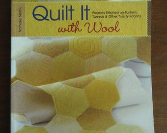 Quilt it with Wool: Projects Stitched on Tartans, Tweed and Other Toasty Fabrics Book