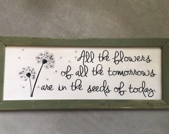Farmhouse Sign | Dandelions | All the Flowers | Dining Room | Kitchen | Rustic Sign | Seeds of Today