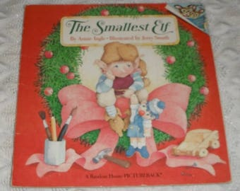 The Smallest Elf by Annie Ingle Illustrated by Jerry Smith Vintage Softcover Book